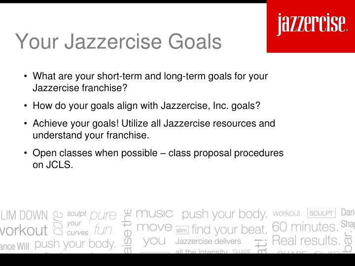 What are your short-term and long-term goals for your Jazzercise franchise?