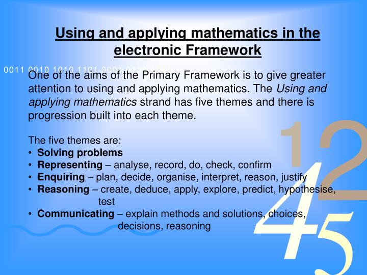 Using and applying mathematics in the electronic Framework