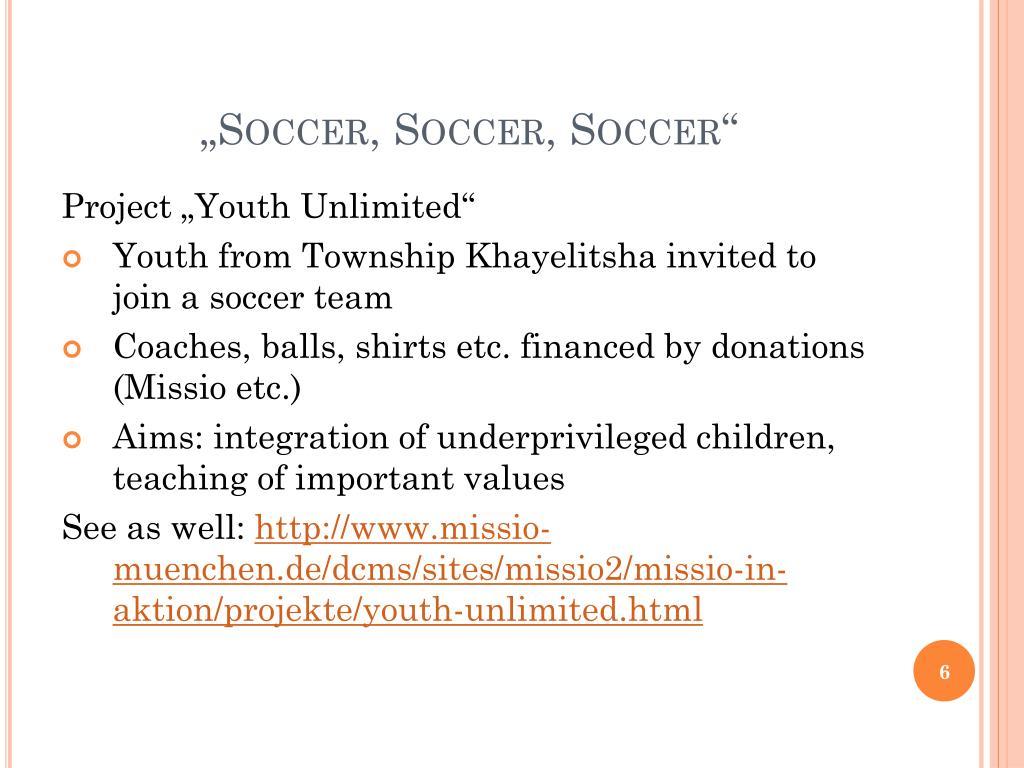 """""""Soccer, Soccer, Soccer"""""""