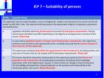 icp 7 suitability of persons