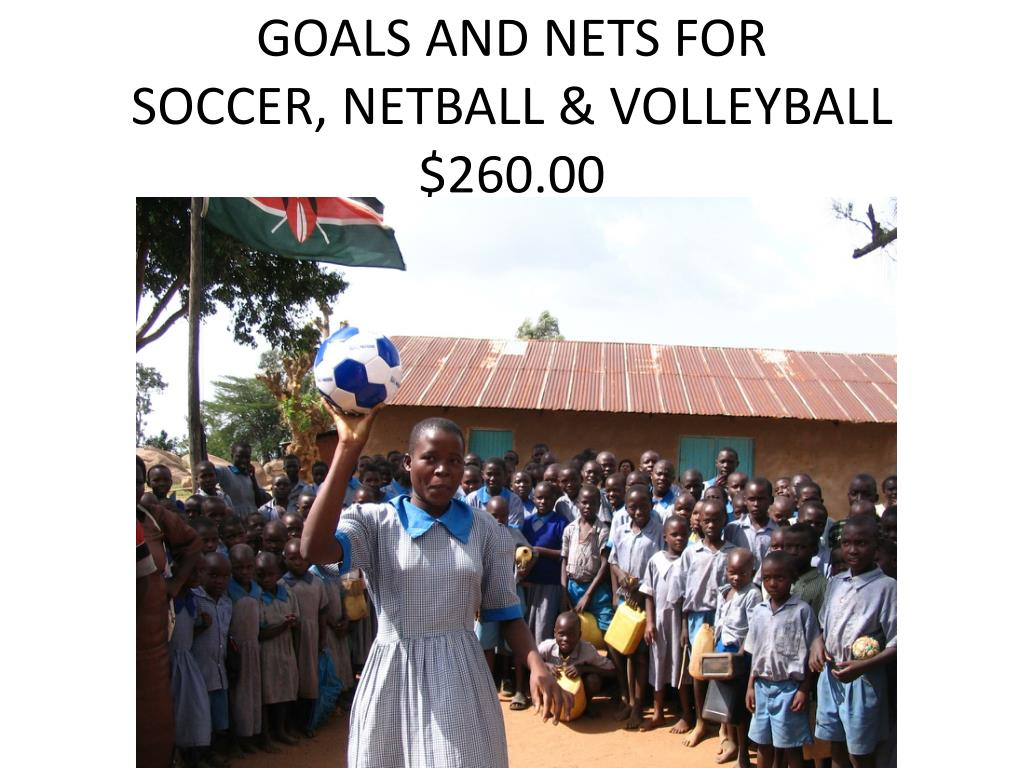 GOALS AND NETS FOR