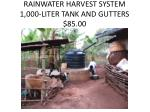 rainwater harvest system 1 000 liter tank and gutters 85 00