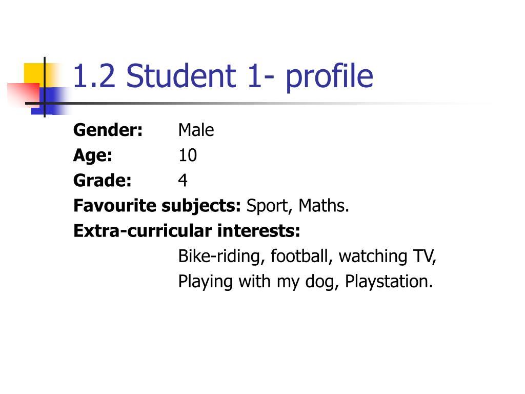 1.2 Student 1- profile