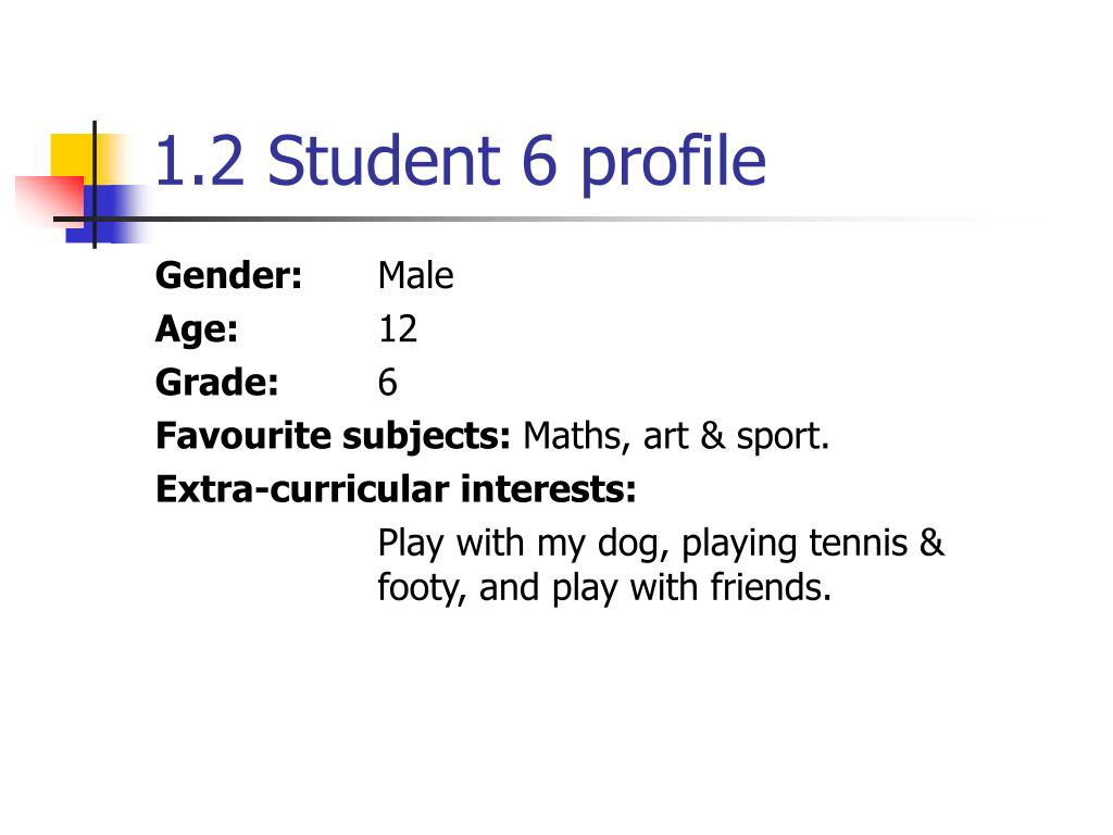 1.2 Student 6 profile