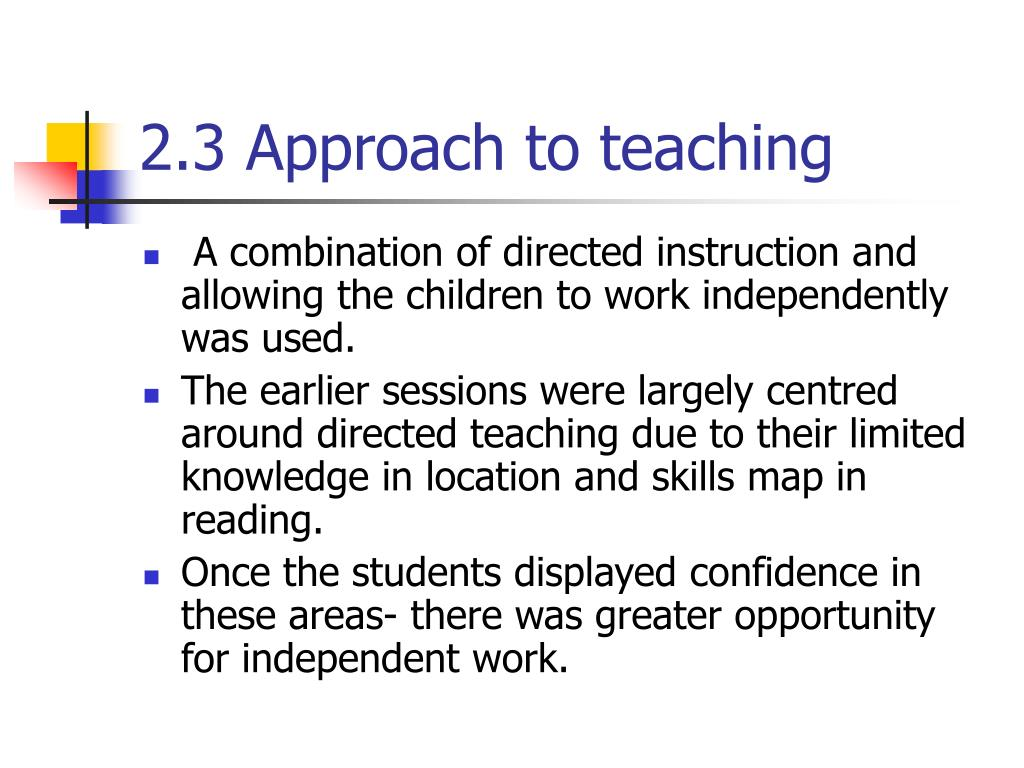 2.3 Approach to teaching