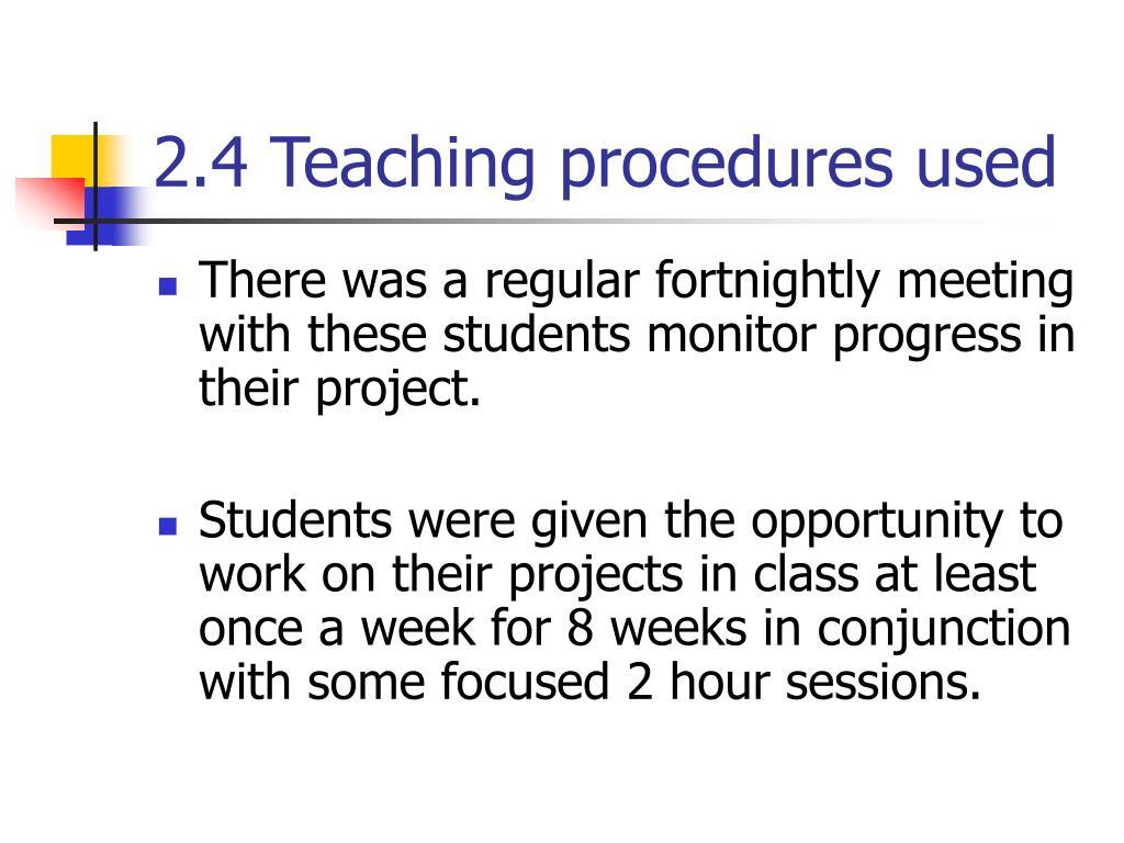 2.4 Teaching procedures used