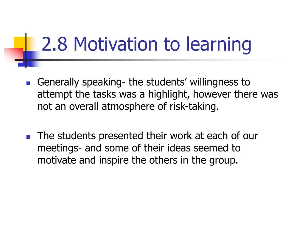 2.8 Motivation to learning