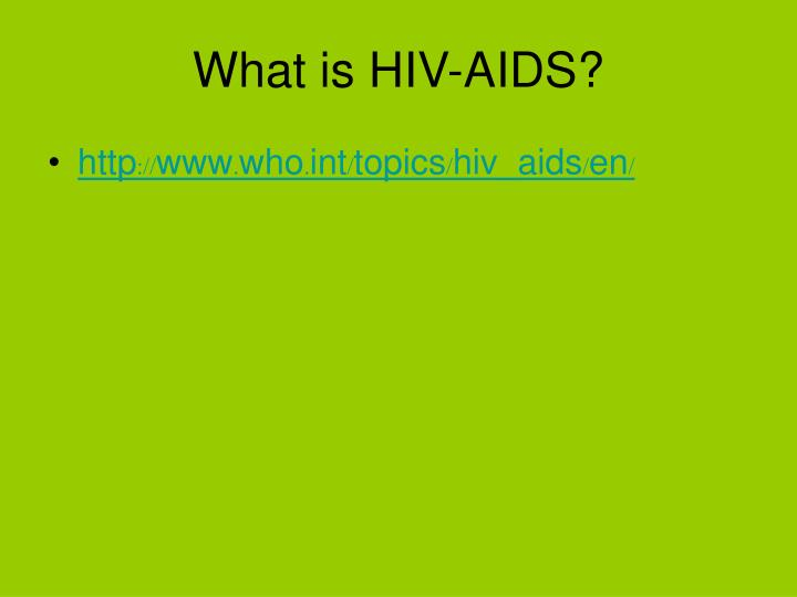What is hiv aids