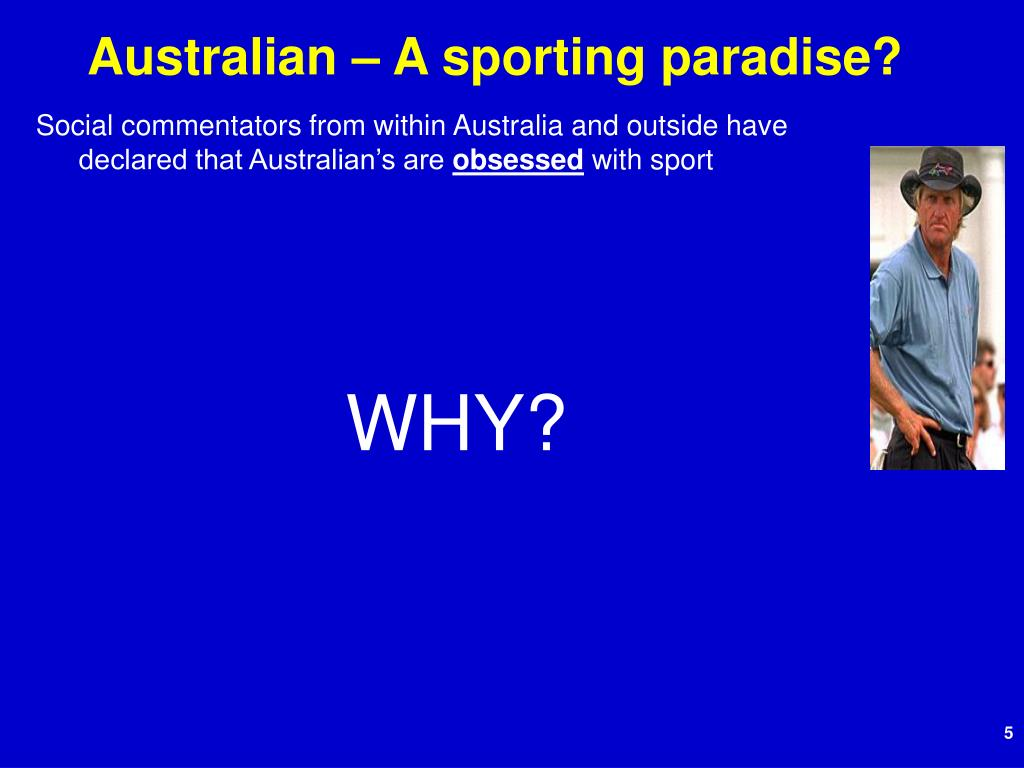Australian – A sporting paradise?