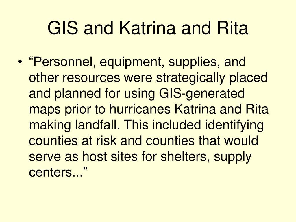 GIS and Katrina and Rita