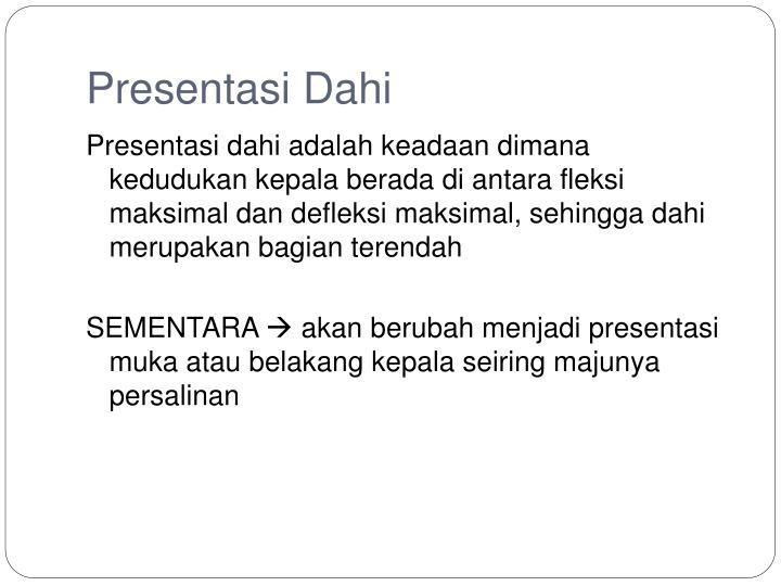 Presentasi Dahi