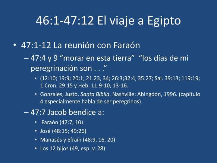 46:1-47:12 El viaje a Egipto