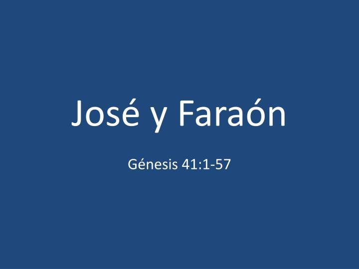 José y Faraón