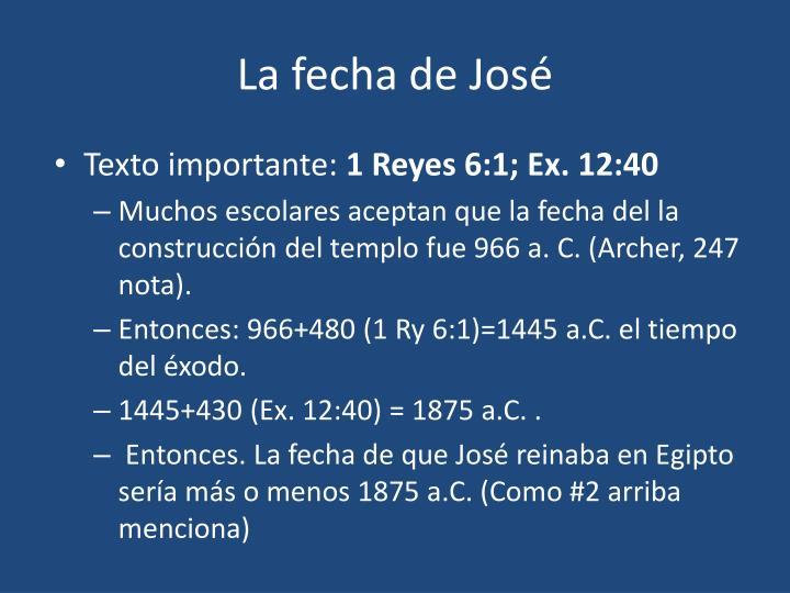 La fecha de José