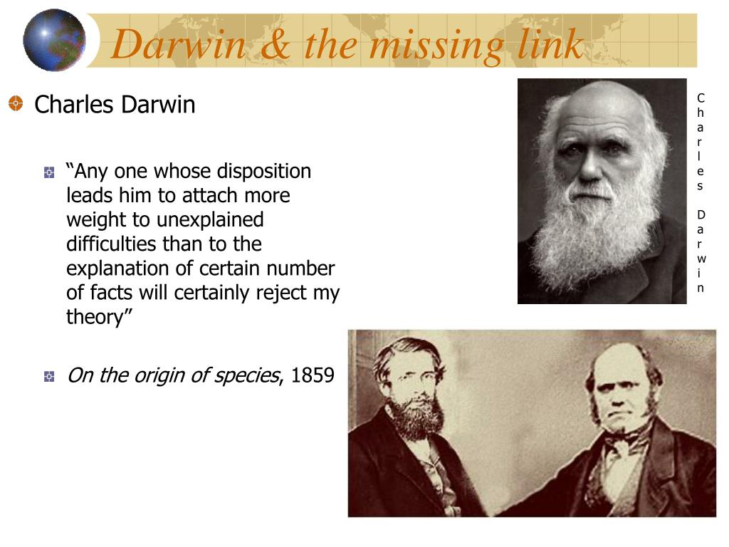 Darwin & the missing link