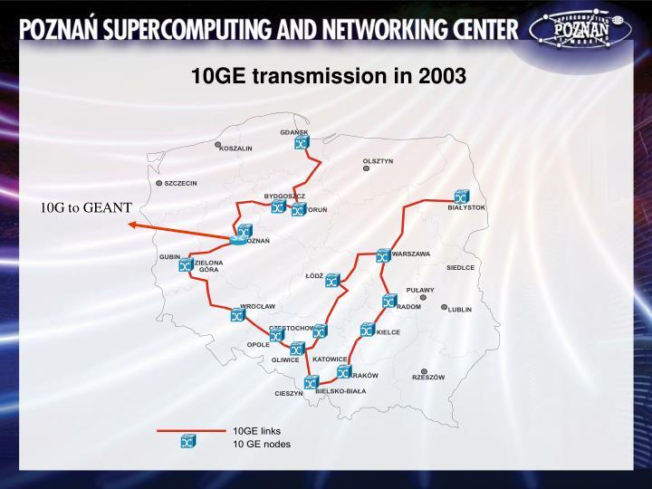 10GE transmission in 2003