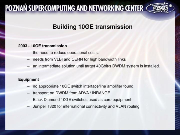 Building 10GE transmission
