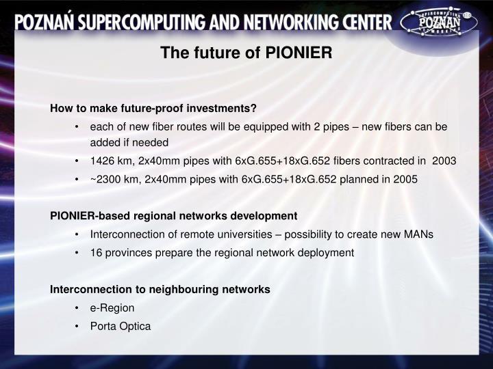 The future of PIONIER