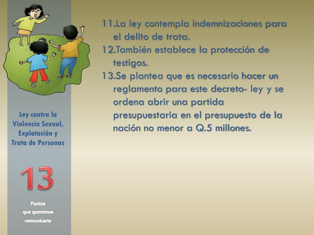 La ley contempla indemnizaciones para el delito de trata.