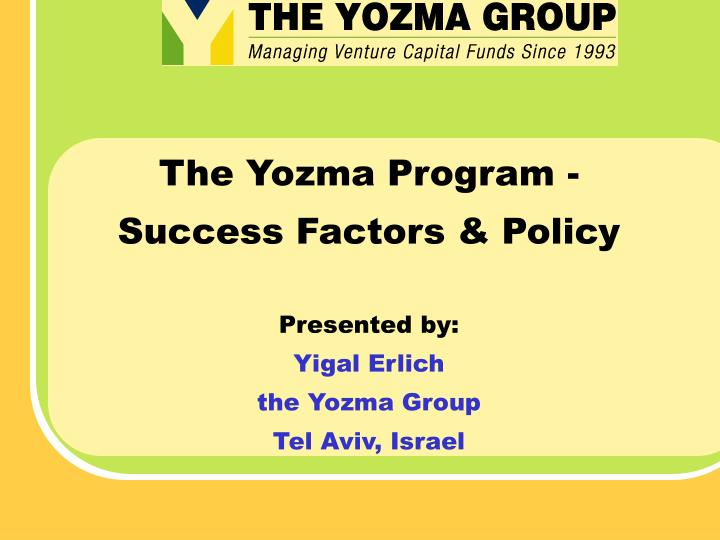 The Yozma Program -