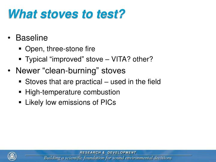What stoves to test?