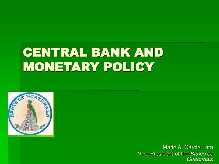 Central bank and monetary policy l.jpg