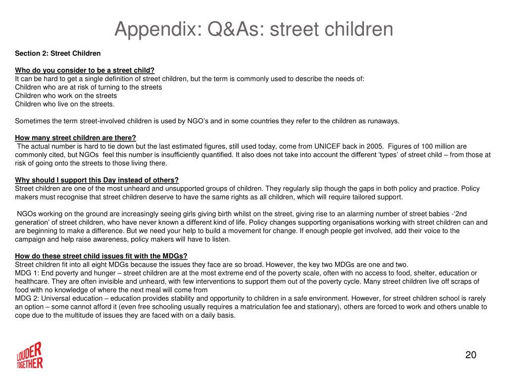 Appendix: Q&As: street children