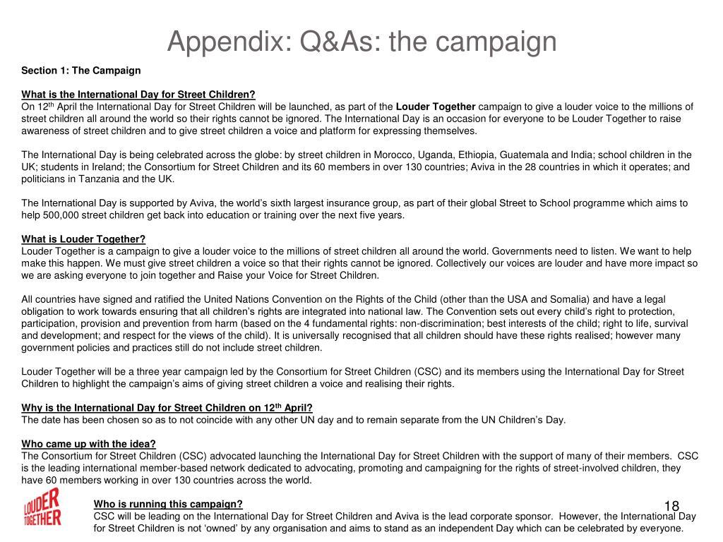 Appendix: Q&As: the campaign