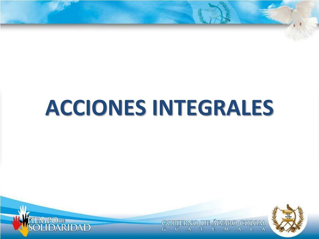 ACCIONES INTEGRALES