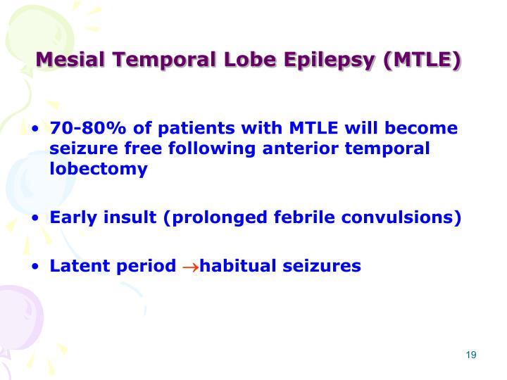 Mesial Temporal Lobe Epilepsy (MTLE)