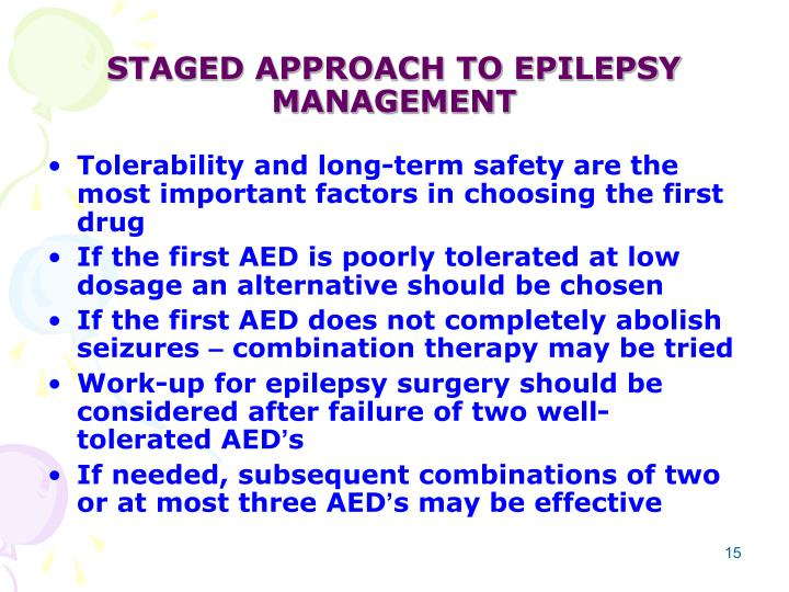 STAGED APPROACH TO EPILEPSY MANAGEMENT