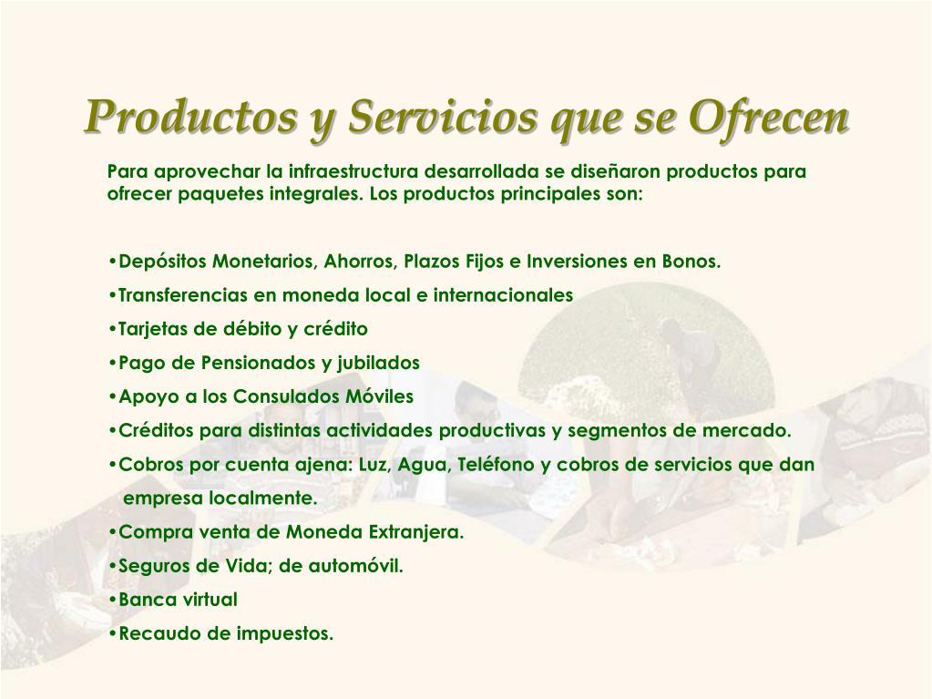 Productos y Servicios que se Ofrecen
