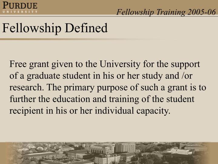 Fellowship Defined