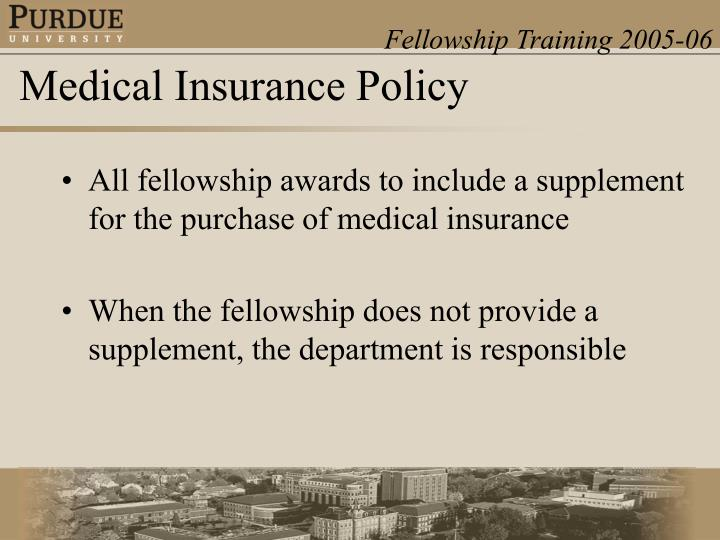 All fellowship awards to include a supplement for the purchase of medical insurance