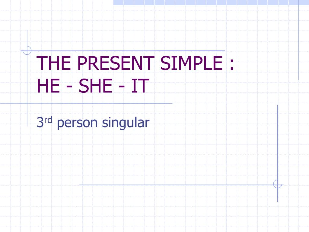 THE PRESENT SIMPLE :