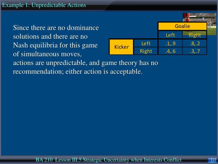 Example 1: Unpredictable Actions