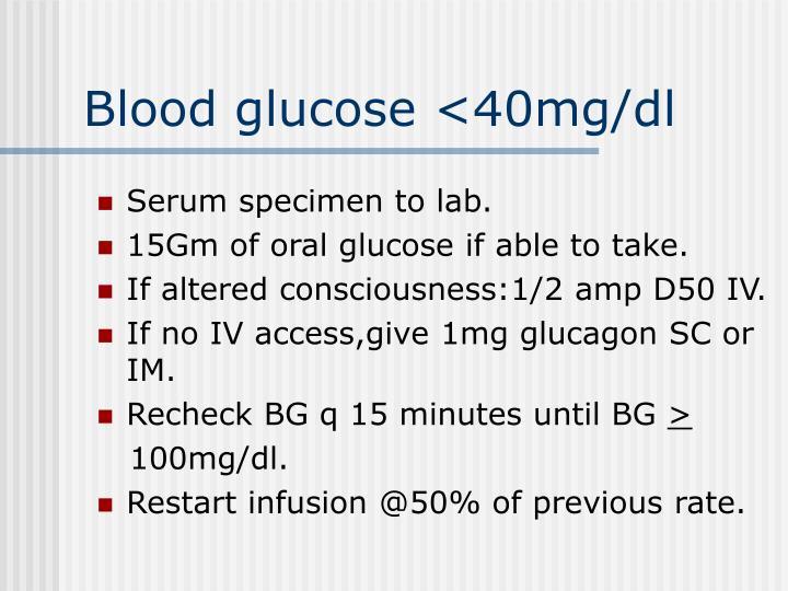 Blood glucose <40mg/dl