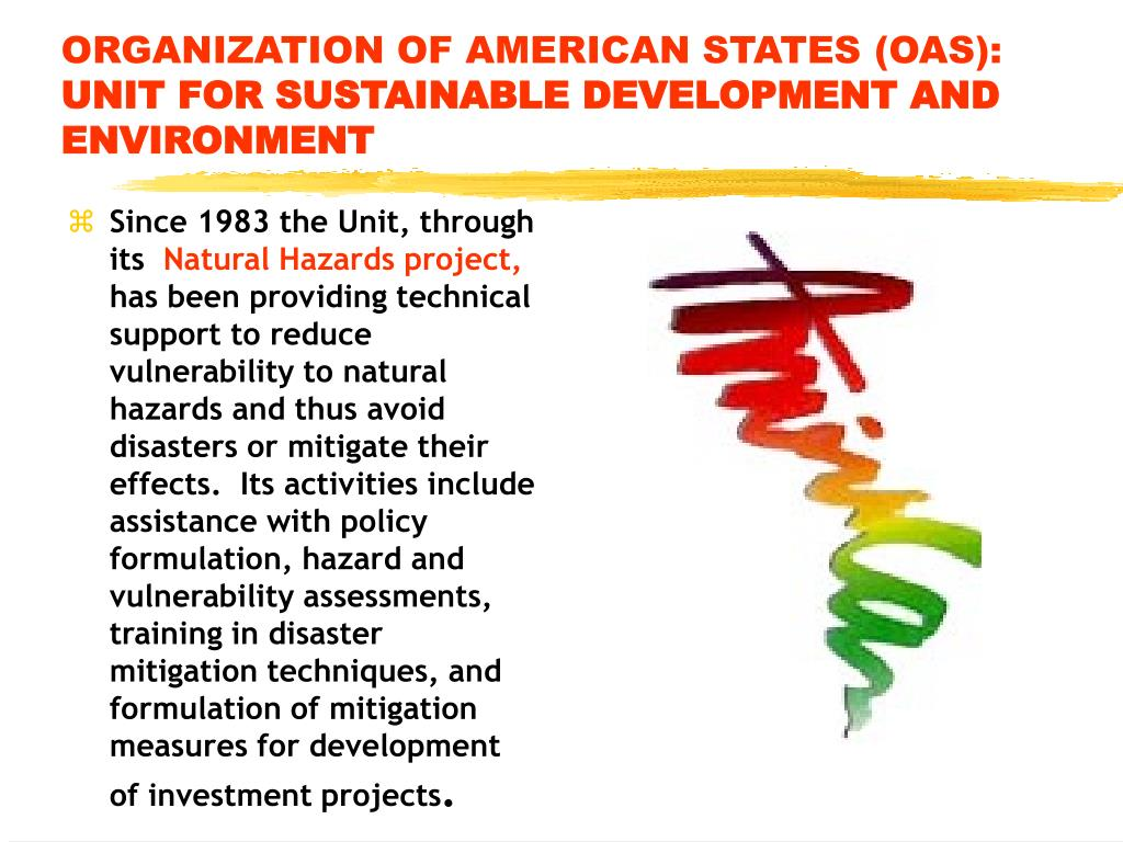 ORGANIZATION OF AMERICAN STATES (OAS):