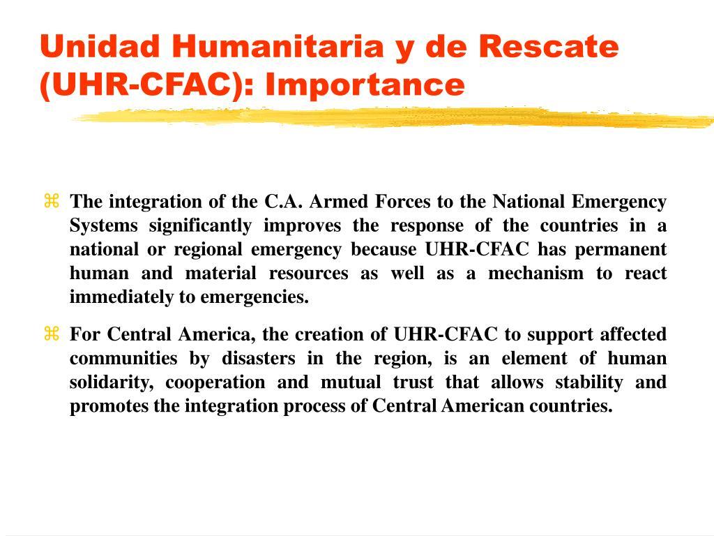 Unidad Humanitaria y de Rescate (UHR-CFAC): Importance