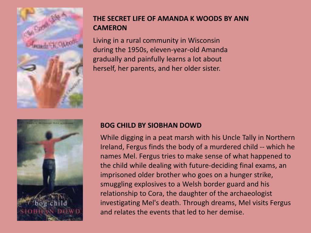 THE SECRET LIFE OF AMANDA K WOODS BY ANN CAMERON