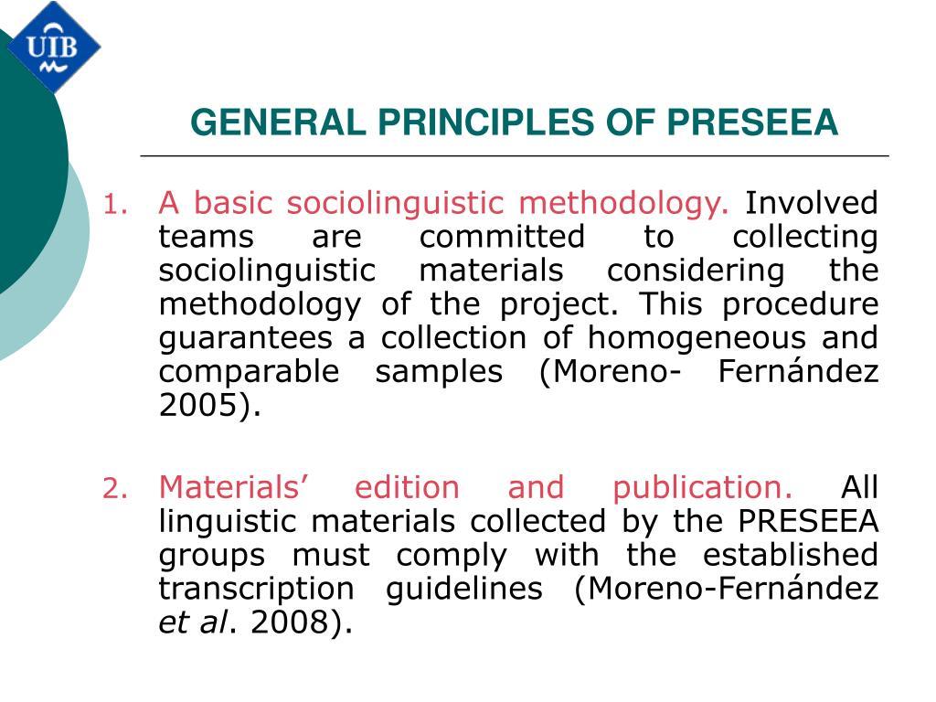 GENERAL PRINCIPLES OF PRESEEA