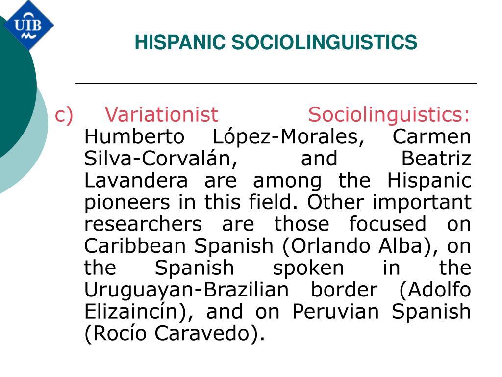 HISPANIC SOCIOLINGUISTICS
