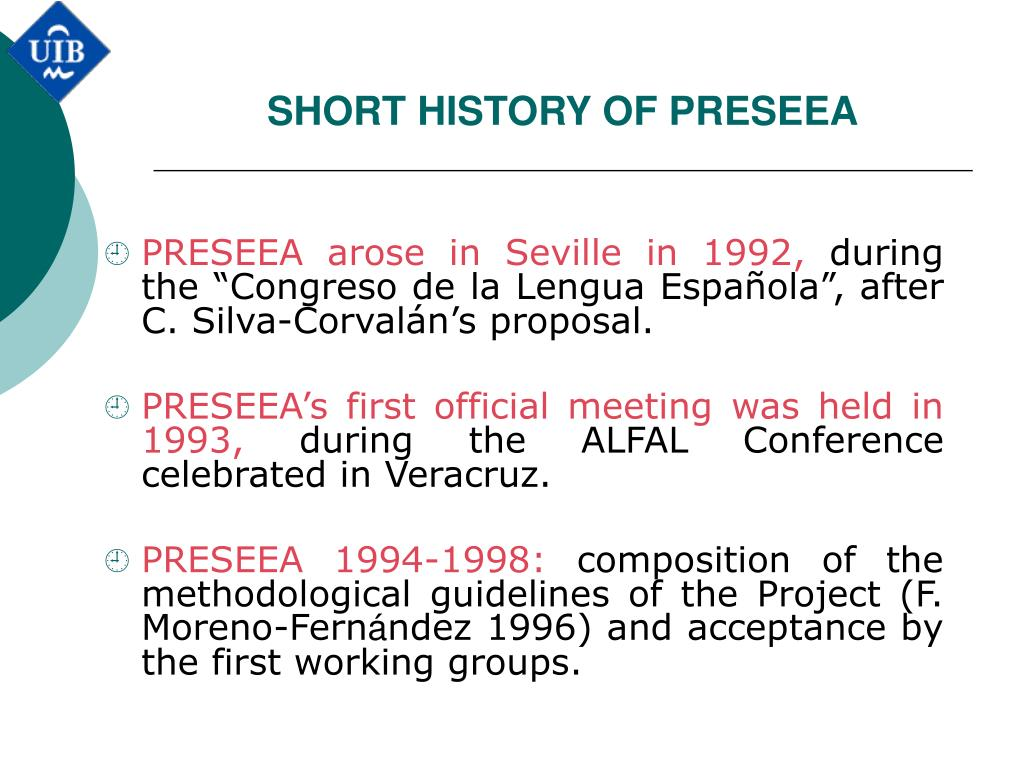 SHORT HISTORY OF PRESEEA