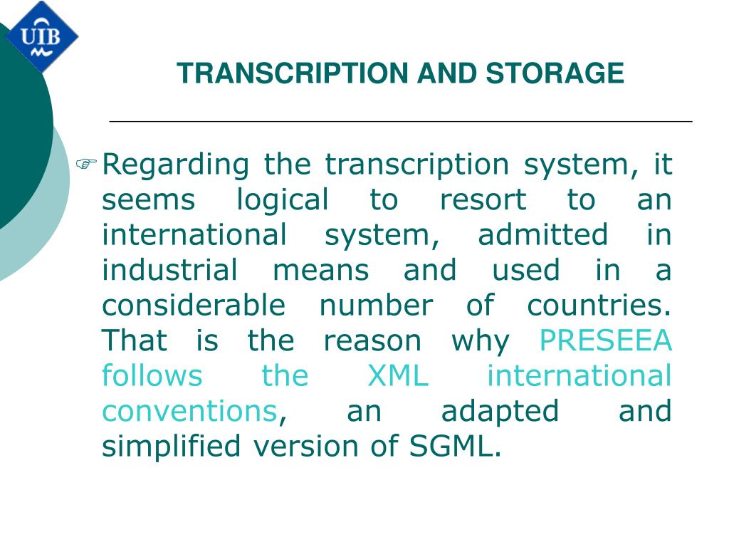 TRANSCRIPTION AND STORAGE
