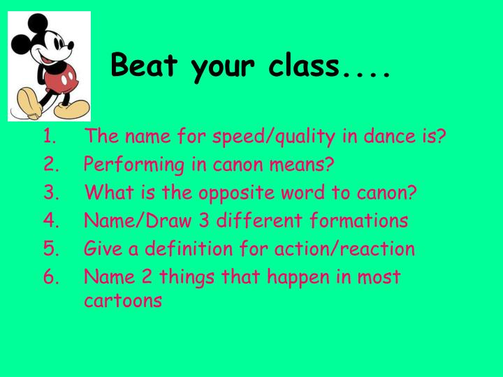 Beat your class....