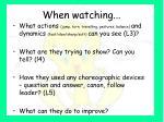when watching