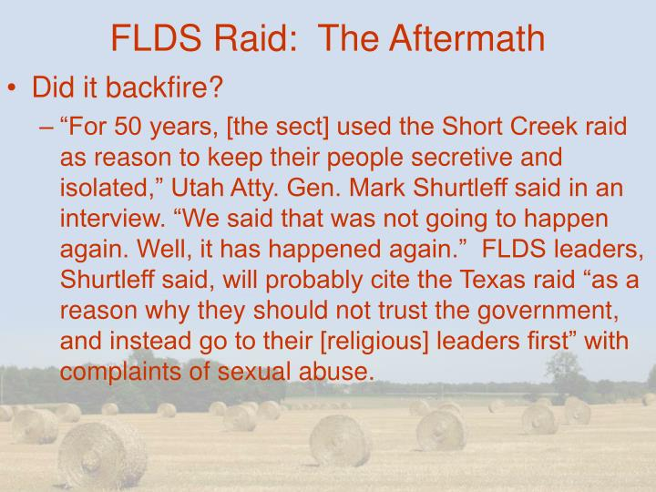 FLDS Raid:  The Aftermath