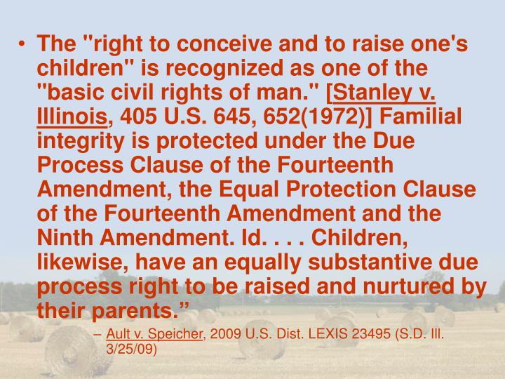 "The ""right to conceive and to raise one's children"" is recognized as one of the ""basic civil rights of man."" ["