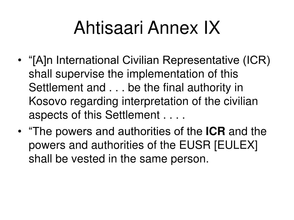 Ahtisaari Annex IX