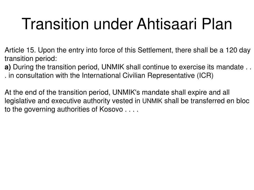 Transition under Ahtisaari Plan